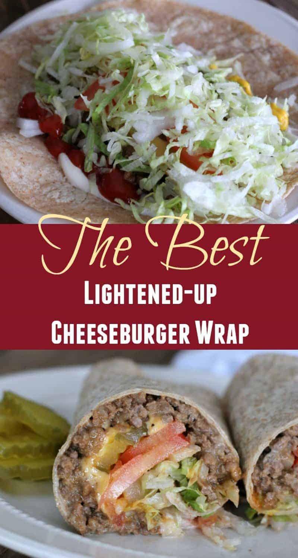 Healthy Cheeseburger Wrap Recipe