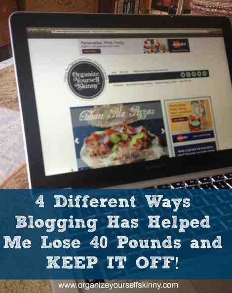 4 Different Ways Blogging Has Helped Me Lose 40lbs and Keep it Off