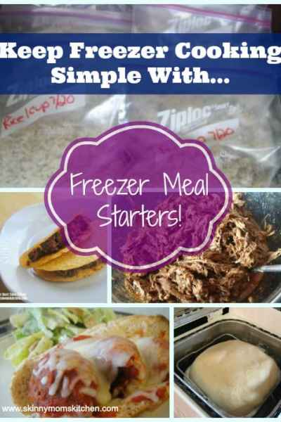 Keep Freezer Cooking Simple with Freezer Meal Starters