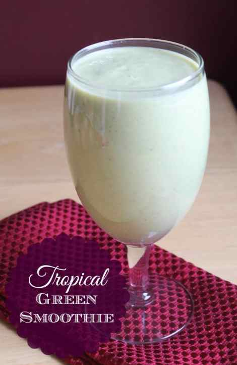 Tropical Green Smoothie #organizeyourselfskinny