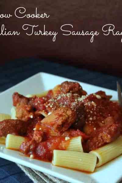 Slow Cooker Italian Turkey Sausage Ragu