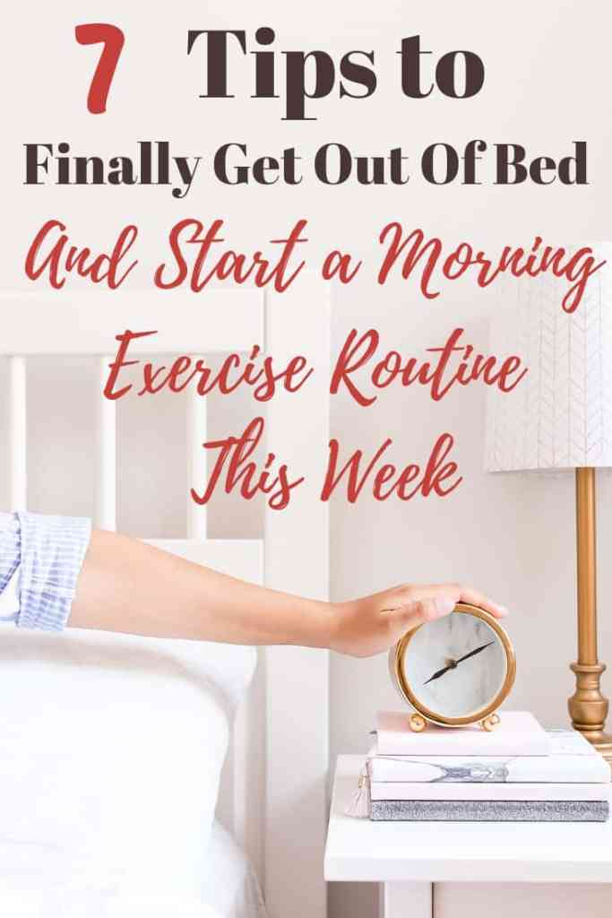 7cb6068529 7 Tips to Help You Start a Morning Exercise Routine - Organize ...