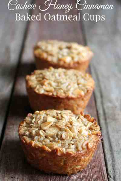 Cashew Honey Cinnamon Baked Oatmeal Cups