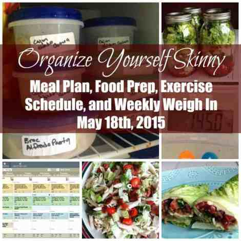 Weekly Make-ahead Meal Plan, Food Prep, Exercise Schedule, and Weigh In