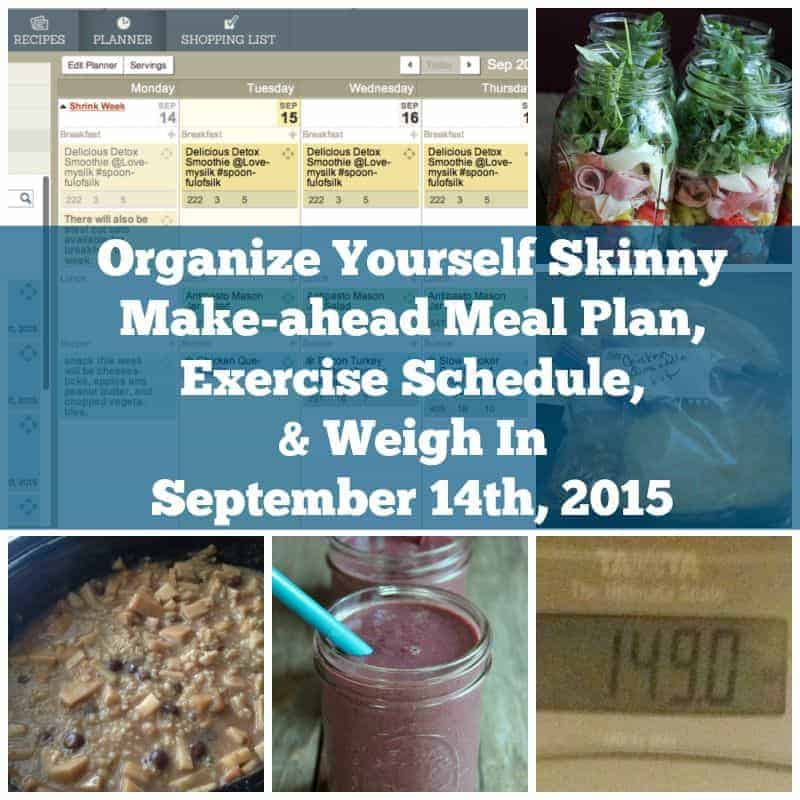make ahead meal plan exercise schedule and weigh in