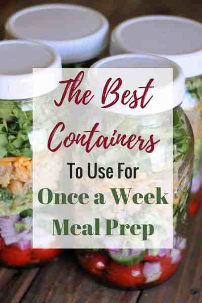 The Best Containers to Use For Once a Week Meal Prep