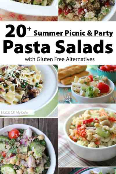 20 + Summer Picnic and Party Pasta Salads with Gluten Free Alternatives