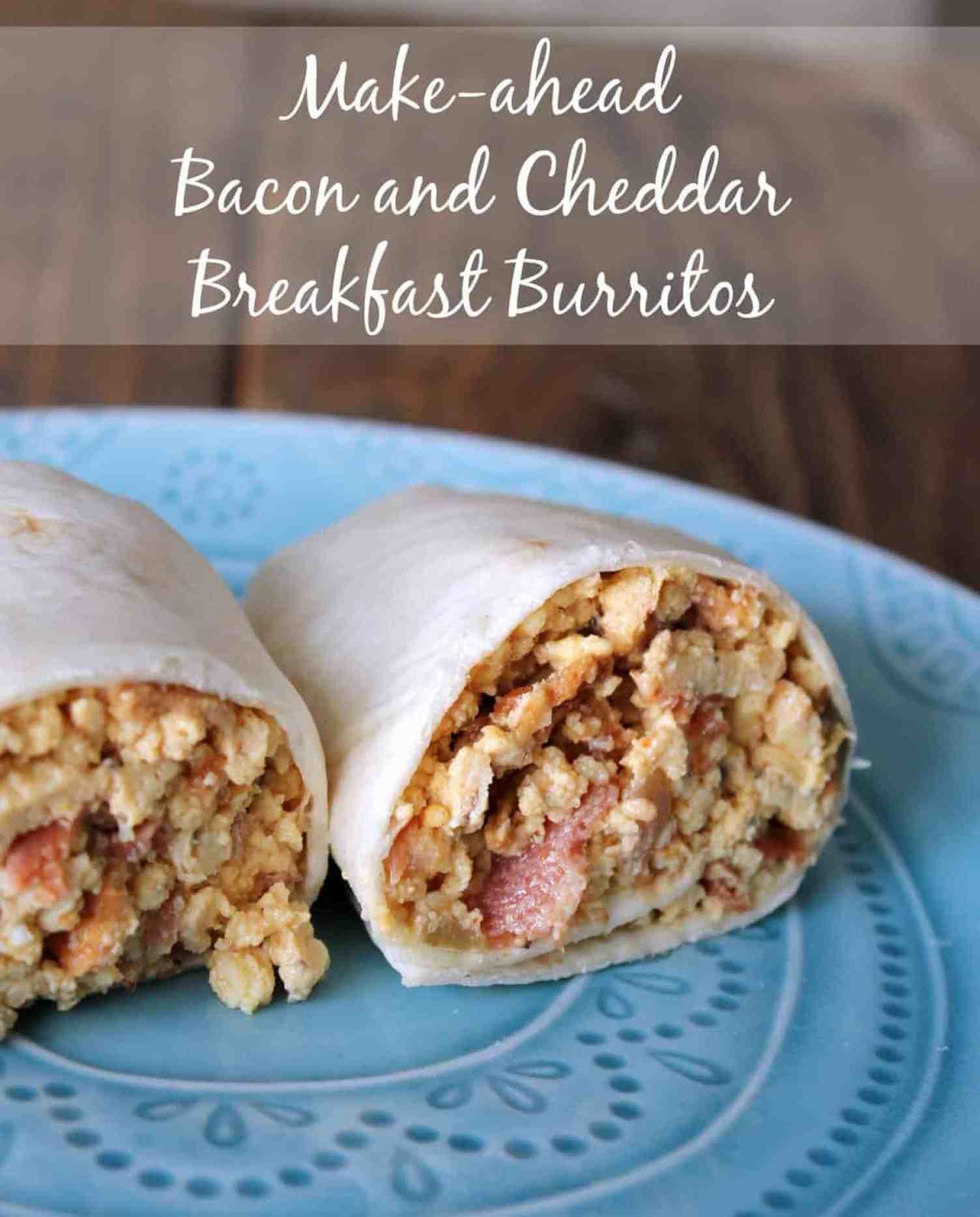 Make-ahead Bacon and Cheddar Breakfast Burrito