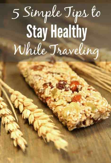 5 Simple Tips to Stay Healthy While Traveling