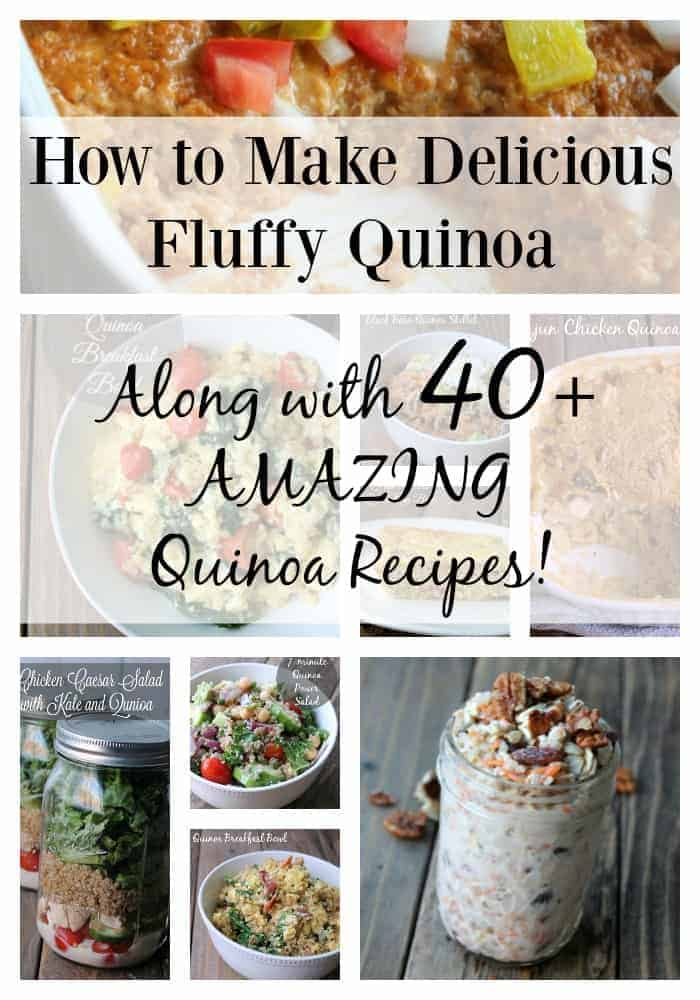 How to Make Fluffy Quinoa along with 40 quinoa recipes