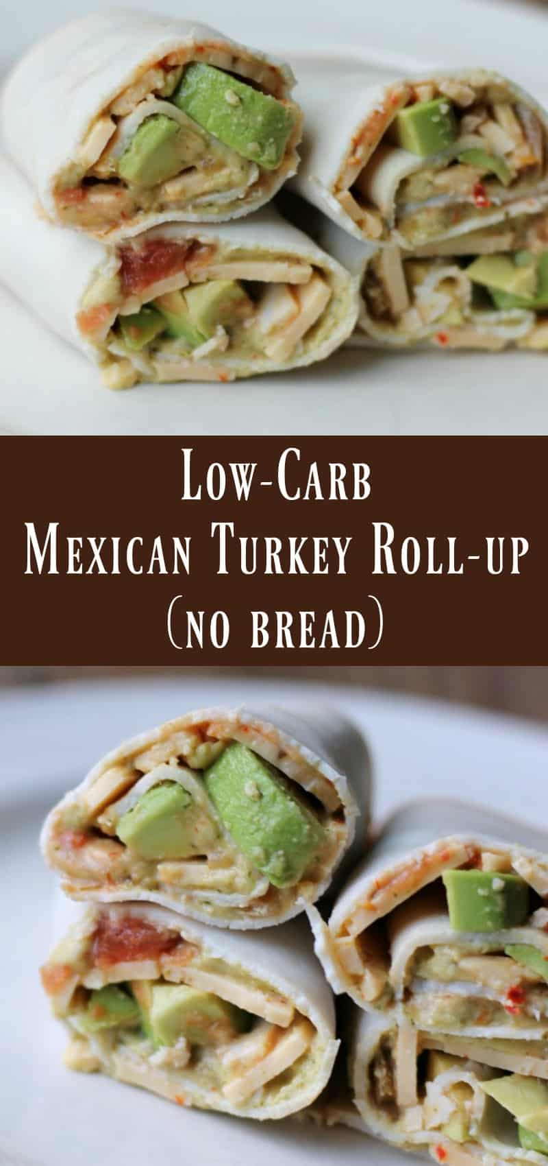 Low-carb Mexican Turkey Roll-up - Organize Yourself Skinny