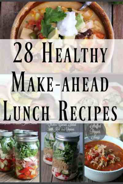 28 Healthy Make-Ahead Lunch Recipes