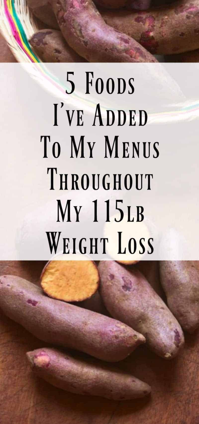 5 Foods I've Added To My Menus Through My 115lb Weight Loss