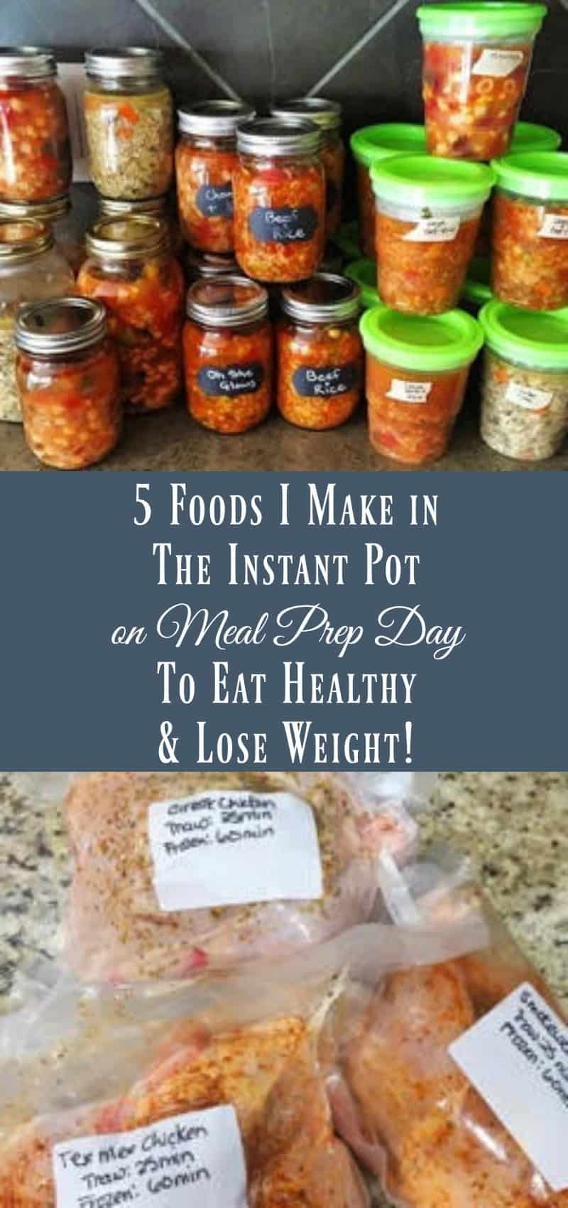 5 Foods I Make In The Instant Pot on Meal Prep Day to Eat Healthy and Lose Weight