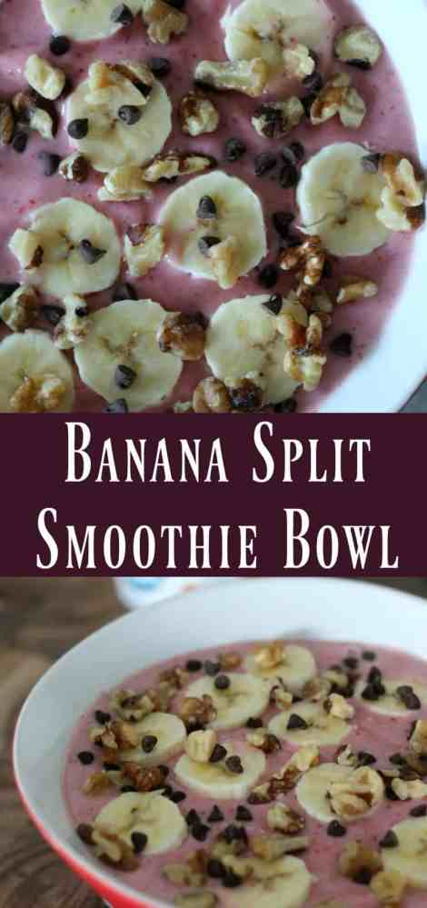 Banana Split Smoothie Bowl #TopItTuesday