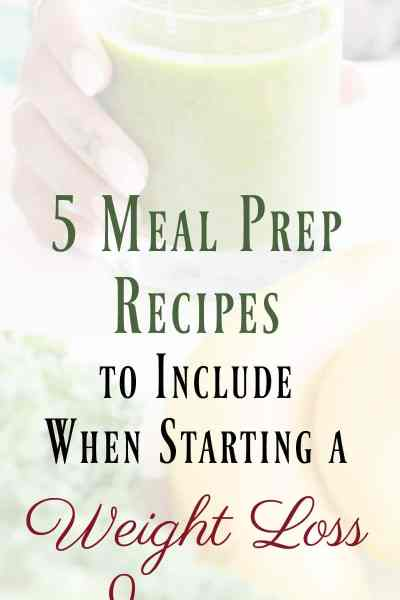 Meal Prep Weight Loss Recipes to Include at the Start of Your Journey