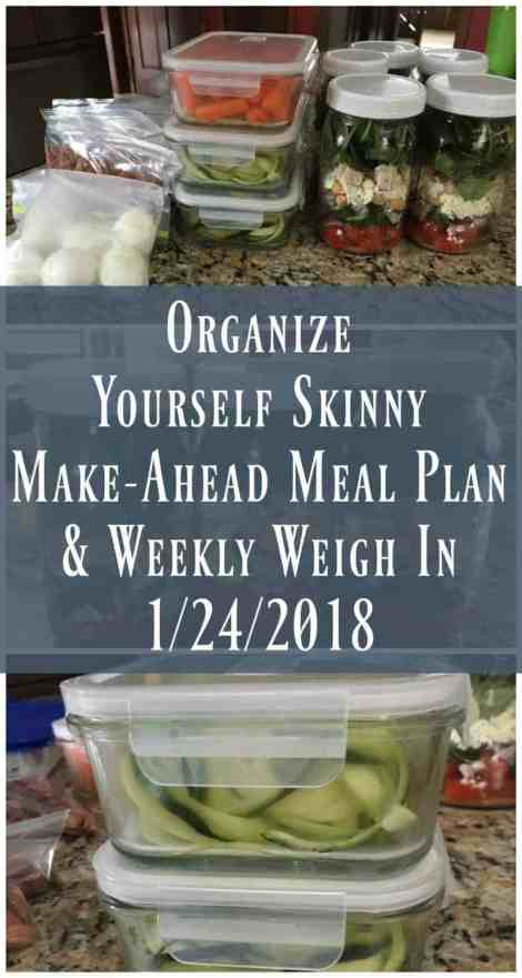 Make-ahead meal plan and weekly weigh in