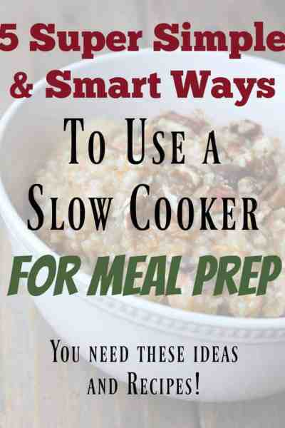 5 Super Simple & Smart Ways to Use a Slow Cooker for Meal Prep