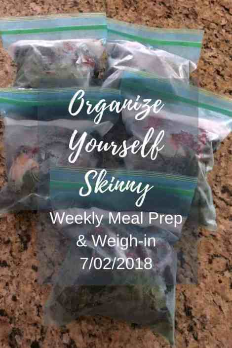 Meal Prep and weekly weigh in