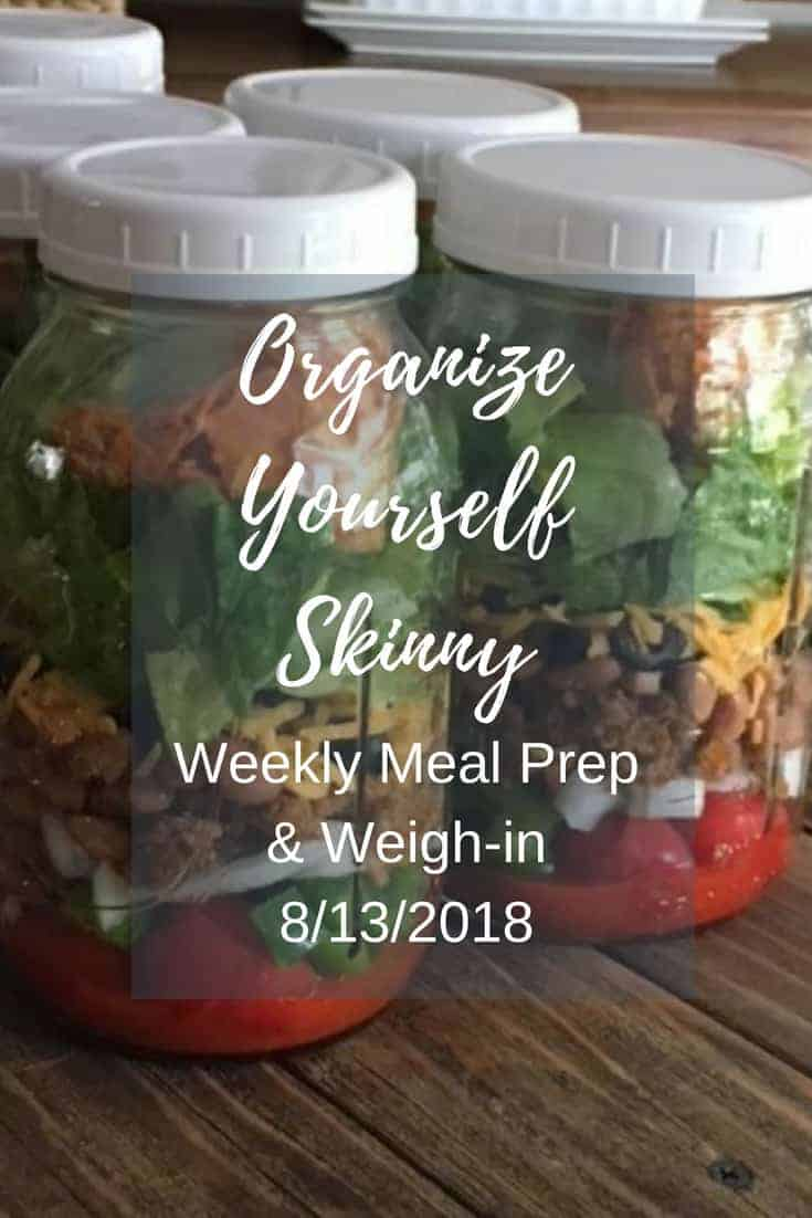 Weekly Meal Prep & Weigh-in (August 13th, 2018)