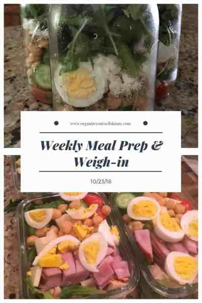Weekly Meal Prep & Weigh-in {October 23rd, 2018}