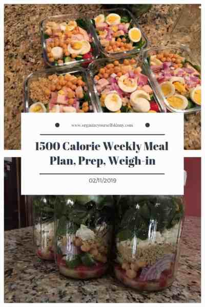 1500 Calorie Meal Plan, Prep, and Weigh In 2/11/2019