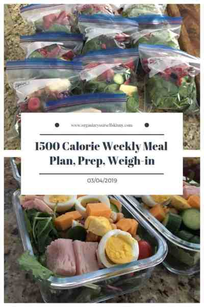 1500 weekly meal plan, meal prep, and weigh in