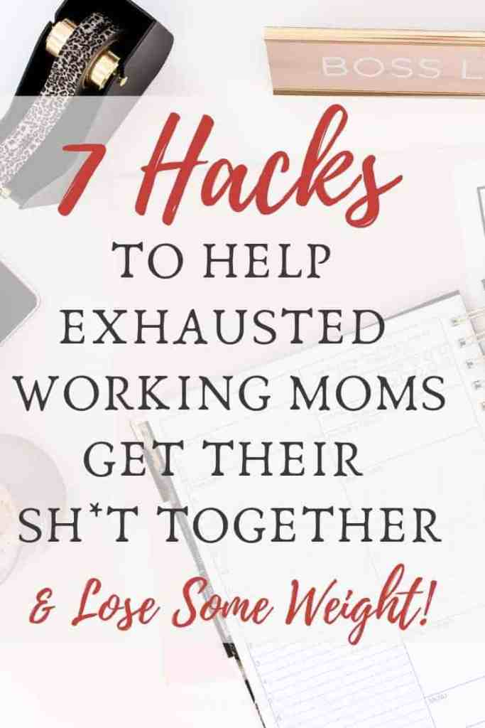 tips for working moms to eat healthier, exercise, and lose weight. easy meals for working moms