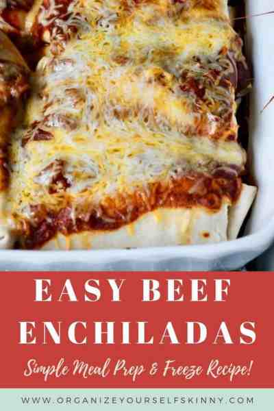 Easy Beef Enchiladas: Meal Prep Recipe