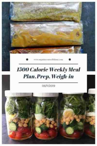 1500 Calorie Weekly Meal Plan, Food Prep, and Weigh-in {June 11th, 2019}