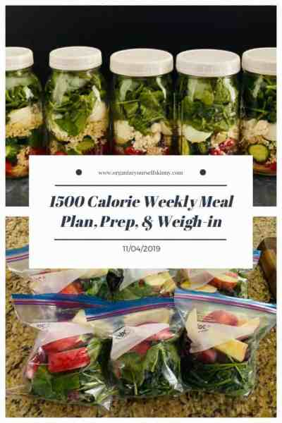 1500 Meal Plan, Meal Prep, and Weigh-in {November 4th, 2019}