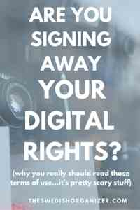 Are Your Signing Away Your Digital Rights?