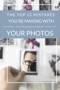 The Top 12 Mistakes You're Making with Your Photos!