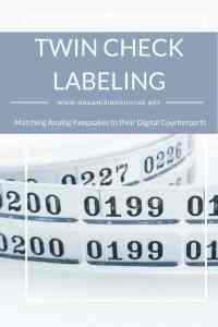 Twin Check Labeling: Matching Analog Keepsakes to their Digital Counterparts