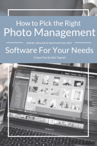 How to Pick the Right Photo Management Software   OrganizingPhotos.net