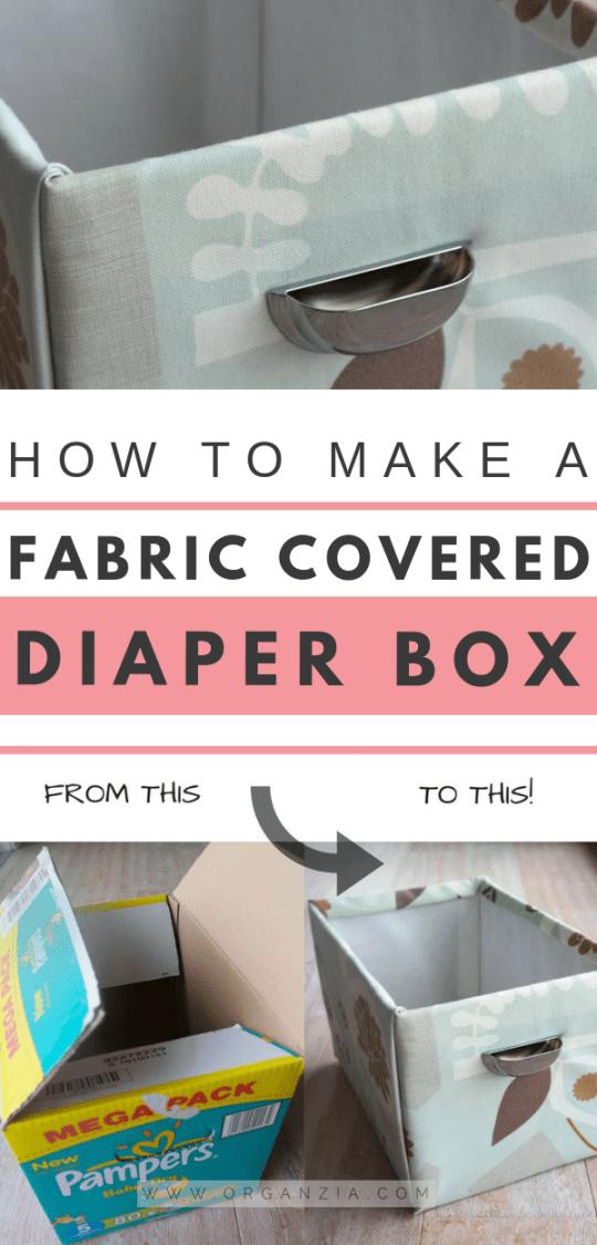 DIY Fabric Basket from Diaper Box tutorial