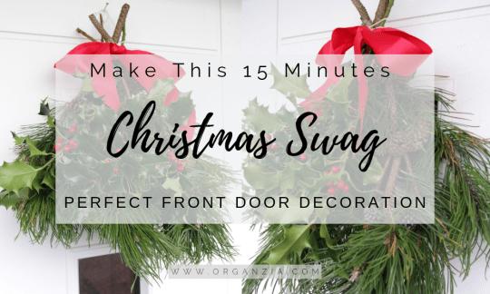 DIY The 15 min Christmas Swag