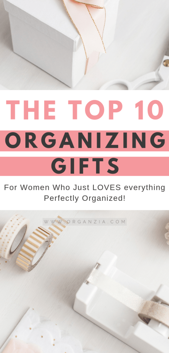 Organizing Gifts - Top 10 Gifts For Women