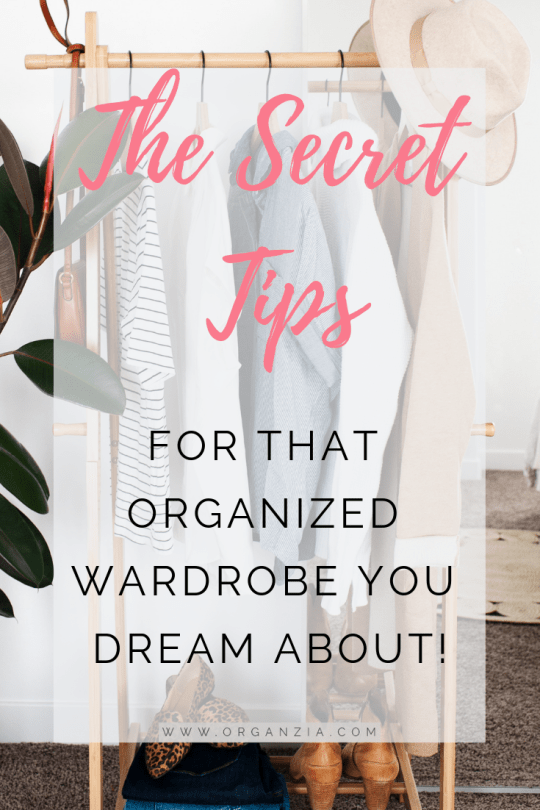 Secret tips for an organized wardrobe