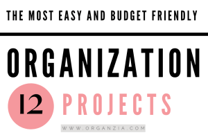 The 12 Easiest home organization projects that are fast and don't cost anything.