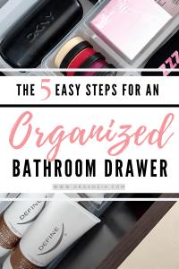 5 Steps to organized bathroom drawers