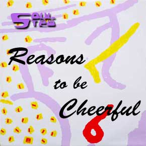 Reasons to be Cheerful - with Soul Stew