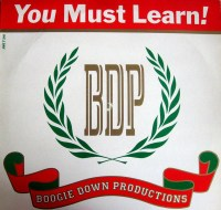 Boogie Down Productions You Must learn