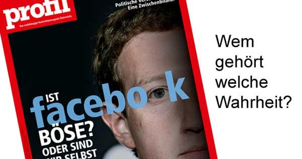 Das böse facebook: wem gehört welche Wahrheit
