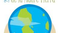 El 22 de abril se celebra el Día Internacional de la Tierra. Se instauró para crear una conciencia común a los problemas medioambientales como la superpoblación, la producción de contaminación […]