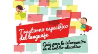 Esta guía de intervención educativa en Trastorno Específico del Lenguajeha sido elaborada por logopedas profesionales en colaboración con losverdaderos conocedores del trastorno, los padres y las madres de las personasafectadas. […]