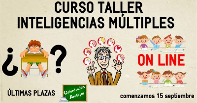 Ultimas plazas de nuestro curso de Inteligencias Múltiples On line.