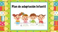 El período de adaptación puede ser definido como «el período de tiempo en el cual el niño o la niña pasa de una unidad de convivencia más elemental, conocida, afectiva..., […]