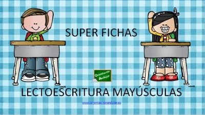 SUPER FICHAS DE LECTOESCRITURA MAYUSCULAS