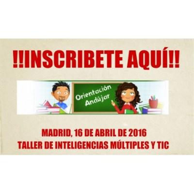 taller-inteligencias-multiples-y-tic-madrid-16-de-abril
